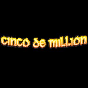 Cinco de Million™