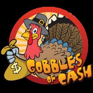 Gobbles of Cash