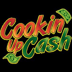 Cookin' Up Cash