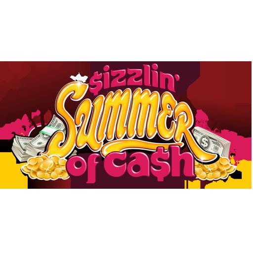 Sizzlin' Summer of Cash