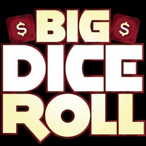 Big Dice Roll